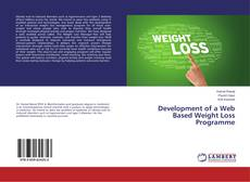 Bookcover of Development of a Web Based Weight Loss Programme