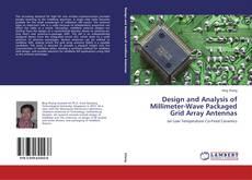 Portada del libro de Design and Analysis of Millimeter-Wave Packaged Grid Array Antennas