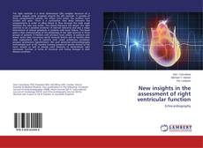 Bookcover of New insights in the assessment of right ventricular function