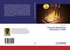 Copertina di Financial Derivatives Dynamics in India