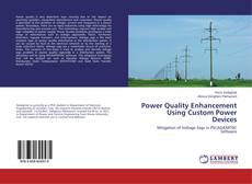 Borítókép a  Power Quality Enhancement Using Custom Power Devices - hoz
