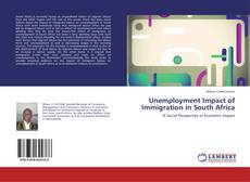 Bookcover of Unemployment Impact of Immigration in South Africa