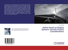 Bookcover of Airline Head-up Display Systems: Human Factors Considerations