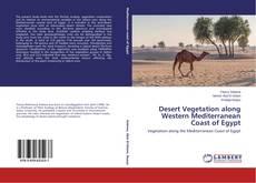 Bookcover of Desert Vegetation along Western Mediterranean Coast of Egypt