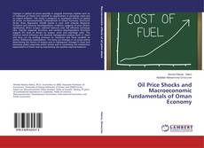 Bookcover of Oil Price Shocks and Macroeconomic Fundamentals of Oman Economy