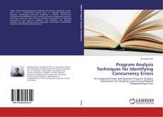 Borítókép a  Program Analysis Techniques for Identifying Concurrency Errors - hoz