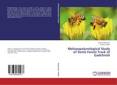 Bookcover of Melissopalynological Study of Some Forest Track of Gadchiroli