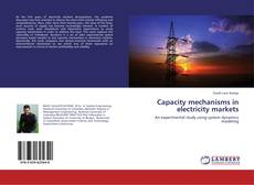 Bookcover of Capacity mechanisms in electricity markets