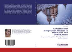 Capa do livro de Comparison Of Interpolation Methods In Modulation And Demodulation
