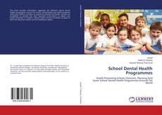 Bookcover of School Dental Health Programmes