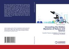 Buchcover von Unraveling the Hidden Mysteries of Nature and Science