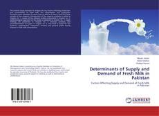 Buchcover von Determinants of Supply and Demand of Fresh Milk in Pakistan
