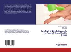 Bookcover of Emulgel: a Novel Approach for Topical Hydrobhobic Drugs