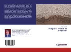 Bookcover of Temporal Trends of Biosolids