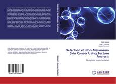 Bookcover of Detection of Non-Melanoma Skin Cancer Using Texture Analysis