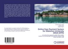 Bookcover of Online Fees Payment System for Makerere University (MUK-OFPS)
