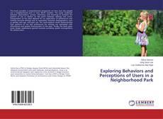 Обложка Exploring Behaviors and Perceptions of Users in a Neighborhood Park
