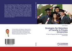 Copertina di Strategies for Retention of Faculty in Private Universities
