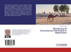 Bookcover of Monitoring Of Humanitarian Aid Project In Afghanistan