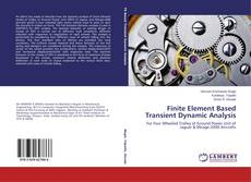Buchcover von Finite Element Based Transient Dynamic Analysis