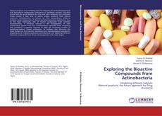 Copertina di Exploring the Bioactive Compounds from Actinobacteria