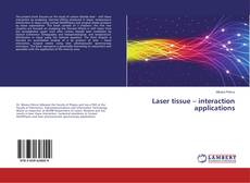 Portada del libro de Laser tissue – interaction applications