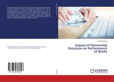 Bookcover of Impact of Ownership Structure on Performance of Banks