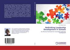 Bookcover of Rethinking Leadership Development in Schools