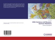 Couverture de 20th Century and Russian-German Relations