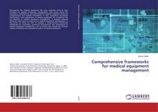 Copertina di Comprehensive frameworks for medical equipment management