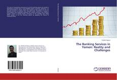 Portada del libro de The Banking Services in Yemen: Reality and Challenges