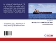 Bookcover of Prosecution of Piracy at Sea