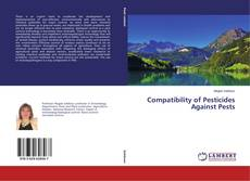 Copertina di Compatibility of Pesticides Against Pests
