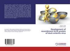 Capa do livro de Development of recombinant UL30 protein of duck enteritis virus