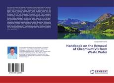 Couverture de Handbook on the Removal of Chromium(VI) from Waste Water