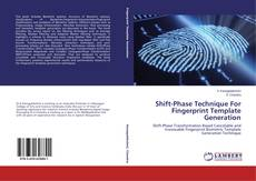Bookcover of Shift-Phase Technique For Fingerprint Template Generation