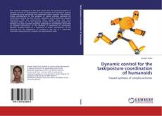 Dynamic control for the task/posture coordination of humanoids的封面