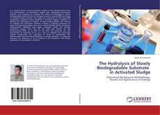 Buchcover von The Hydrolysis of Slowly Biodegradable Substrate in Activated Sludge