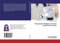 Bookcover of Prognostic Markers in Head and Neck Cancers