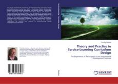 Bookcover of Theory and Practice in Service-Learning Curriculum Design