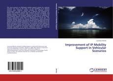 Bookcover of Improvement of IP Mobility Support in Vehicular Scenarios