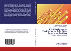 PVP Based Polymer Electrolytes for Solid State Battery Applications kitap kapağı