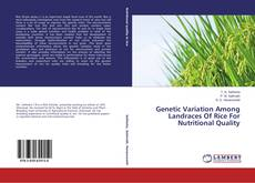 Bookcover of Genetic Variation Among Landraces Of Rice For Nutritional Quality
