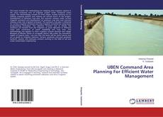 Bookcover of UBEN Command Area Planning For Efficient Water Management