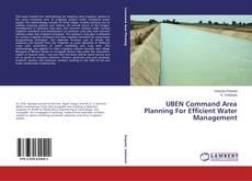 Couverture de UBEN Command Area Planning For Efficient Water Management