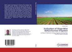 Bookcover of Evaluation of Stage-Wise Deficit Furrow Irrigation