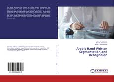 Portada del libro de Arabic Hand Written Segmentation and Recognition
