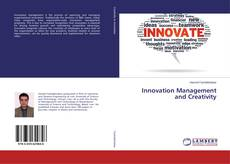 Bookcover of Innovation Management and Creativity