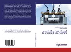 Bookcover of Loss of life of the mineral oil immersed transformers