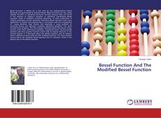 Couverture de Bessel Function And The Modified Bessel Function